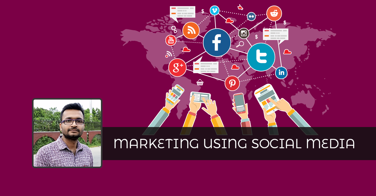 Top 30 Ways to Market using Social Media