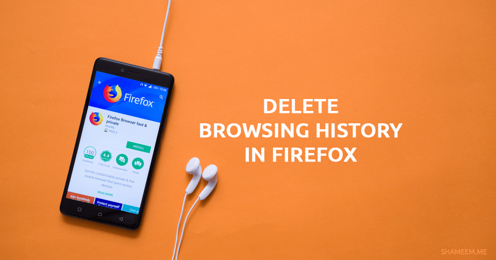 Permanently Delete Browsing History in Firefox